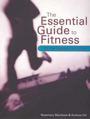 Cover of The Essential Guide to Fitness