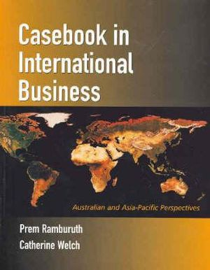 Cover of Casebook in International Business:Australian and Asia-Pacific          Perspectives