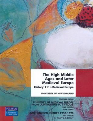 Cover of The High Middle Ages and Later Medieval Europe, Custom Book for UNE