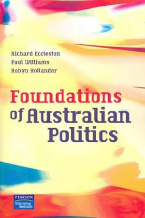 Cover of Foundations of Australian Politics