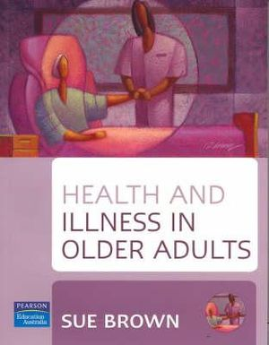 Cover of Health and Illness in Older Adults