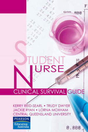 Cover of Student Nurse Clinical Survival Guide