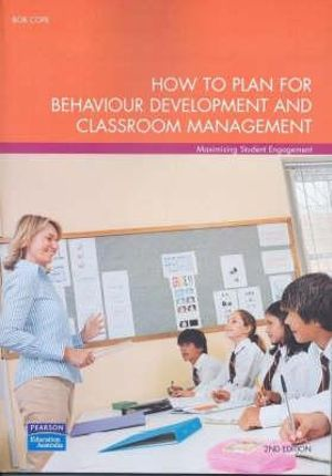 Cover of How to Plan for Behaviour Development and Classroom Management