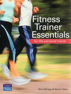 Cover of Fitness Trainer Essentials: For the Personal Trainer
