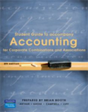 Cover of Student Guide to Accompany Accounting for Corporate Combinations and Associations 6th Edition