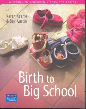 Cover of Birth to Big School