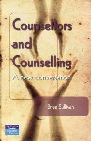 Cover of Counsellors and Counselling