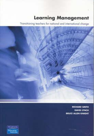 Cover of Learning Management: Transitioning teachers for national and            international change                                                    Z MSGO