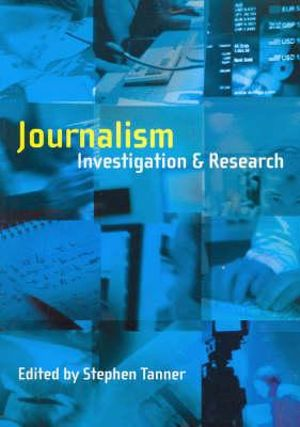 Cover of Journalism: Investigation and Research