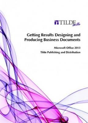 Cover of Getting Results Series Designing and Producing Business Documents