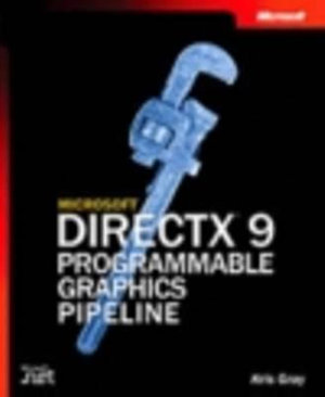 Cover of Microsoft DirectX 9 Programmable Graphics Pipeline