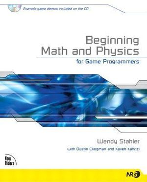 Cover of Beginning Math and Physics for Game Programmers