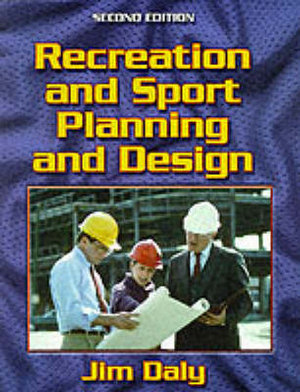 Cover of Recreation and Sport Planning and Design