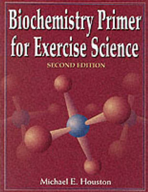 Cover of Biochemistry Primer for Exercise Science