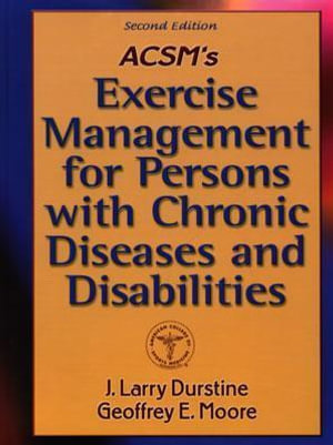 Cover of ACSM's Exercise Management for Persons with Chronic Diseases and Disabilities