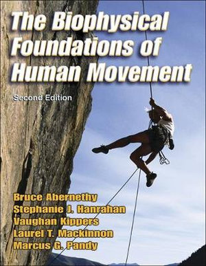 Cover of The Biophysical Foundations of Human Movement