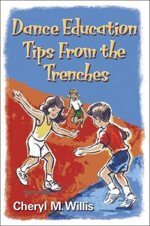Cover of Dance Education Tips from the Trenches