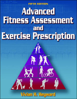 Cover of Advanced Fitness Assessment and Exercise Prescription