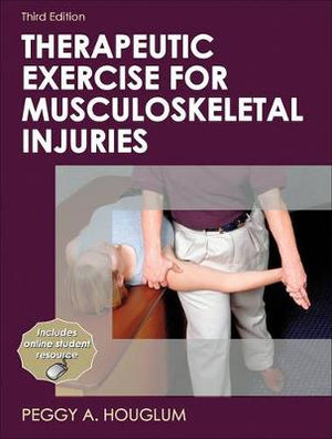 Cover of Therapeutic Exercise for Musculoskeletal Injuries