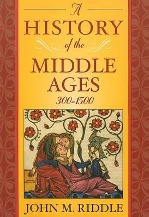 Cover of A History of the Middle Ages, 300-1500