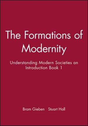 Cover of Formations of Modernity - Understanding Modern    Societies an Introduction Book I