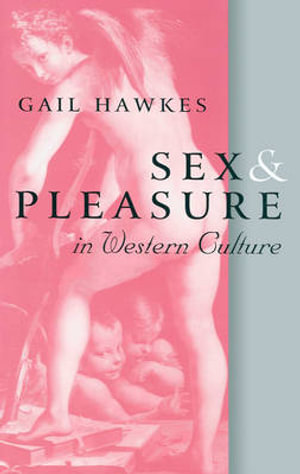 Cover of Sex and Pleasure in Western Culture