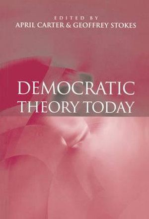 Cover of Democratic Theory Today - Challenges for the 21st Century