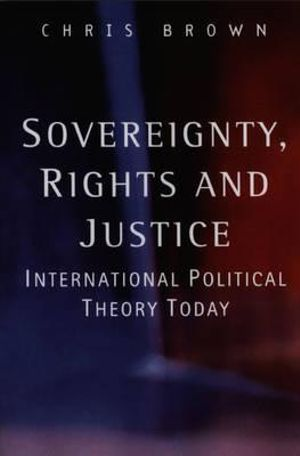 Cover of Sovereignty, Rights and Justice