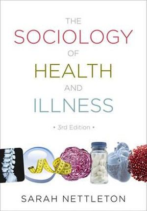 Cover of The Sociology of Health and Illness