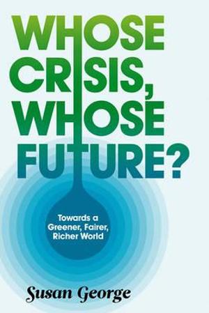 Cover of Whose Crisis, Whose Future