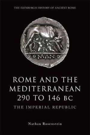 Cover of Rome and the Mediterranean 290 to 146 BC