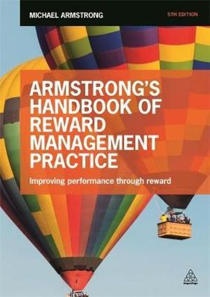 Cover of Armstrong's Handbook of Reward Management Practice