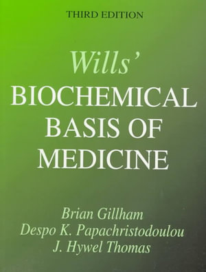 Cover of Wills' Biochemical Basis of Medicine, 3Ed