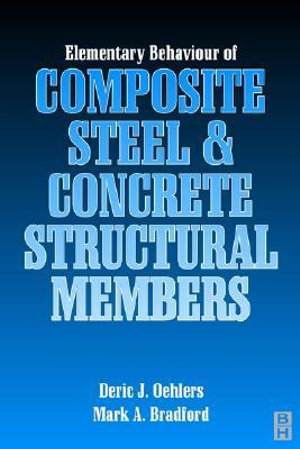 Cover of Elementary Behaviour of Composite Steel and Concrete Structural Members