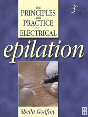 Cover of The Principles and Practice of Electrical Epilation