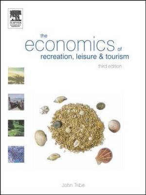 Cover of The Economics of Recreation, Leisure & Tourism