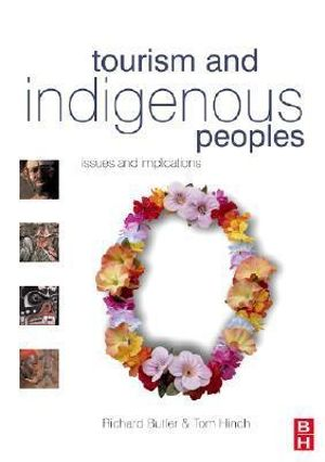 Cover of Tourism and Indigenous Peoples