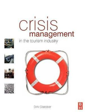 Cover of Crisis Management in the Tourism Industry