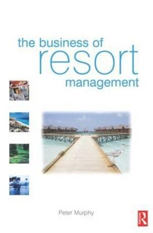 Cover of The Business of Resort Management