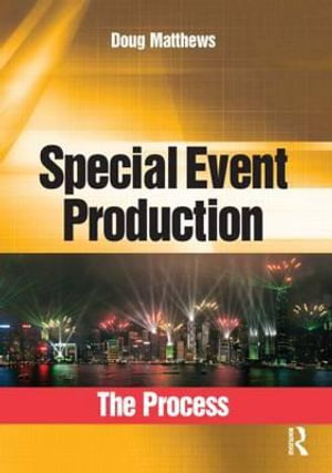 Cover of Special Event Production: The Process