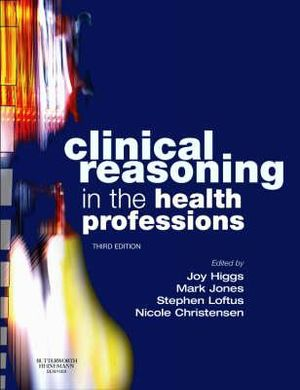 Cover of Clinical Reasoning in the Health Professions