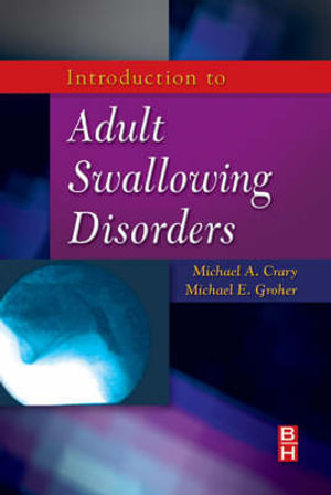 Cover of Introduction to adult swallowing disorders