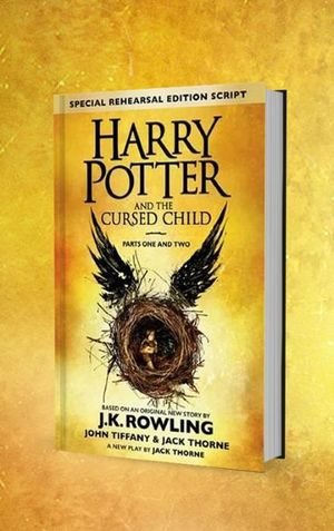 Cover of Harry Potter and the Cursed Child - Parts I & II (Special Rehearsal Edition)