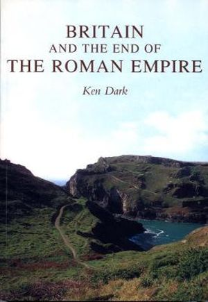 Cover of Britain And The End Of The Roman Empire