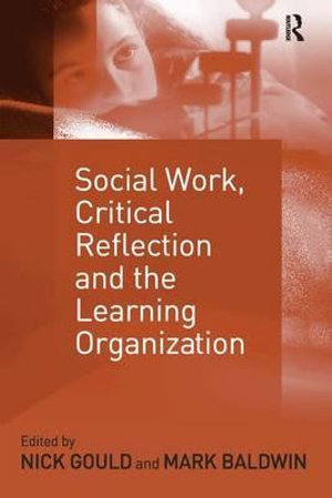 Cover of Social Work, Critical Reflection, and the Learning Organization