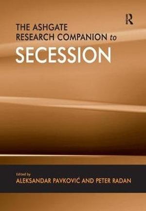 Cover of The Ashgate Research Companion to Secession