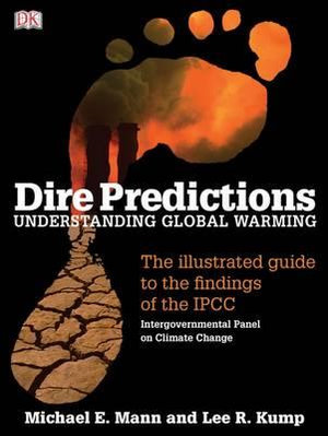 Cover of Dire Predictions: Understanding Global Warming
