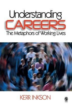 Cover of Understanding Careers: The Metaphors of Working Lives