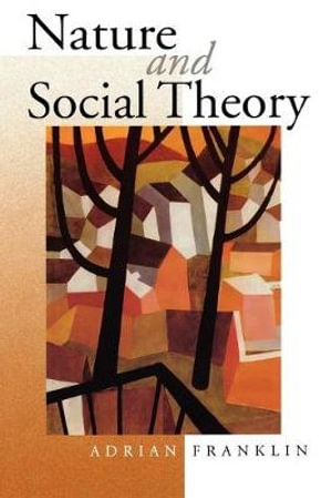 Cover of Nature and Social Theory