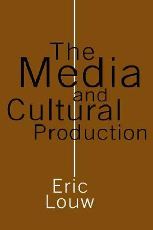Cover of The Media and Cultural Production